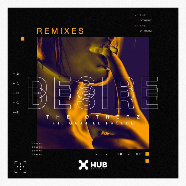 Desire (Remixes) Image