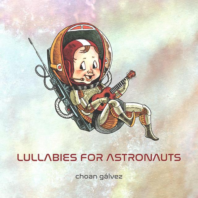 Lullabies for Astronauts