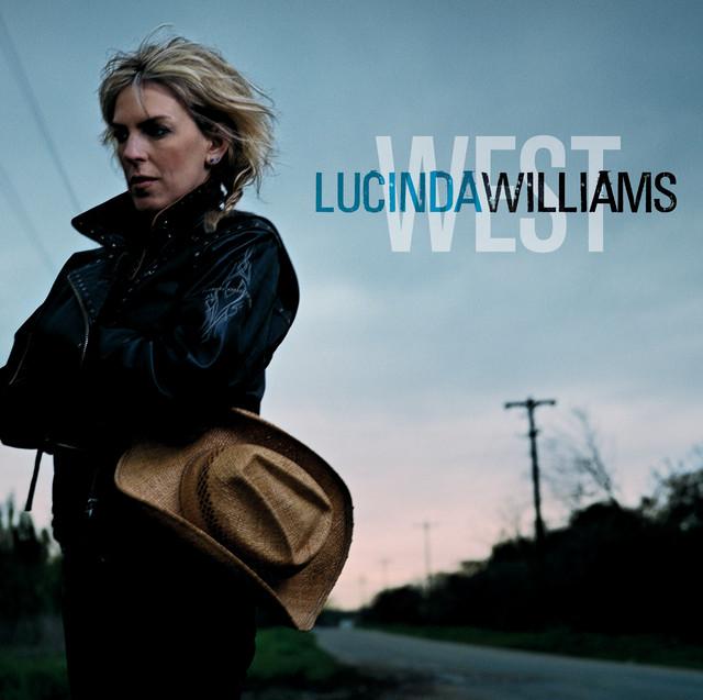 West - Album by Lucinda Williams   Spotify