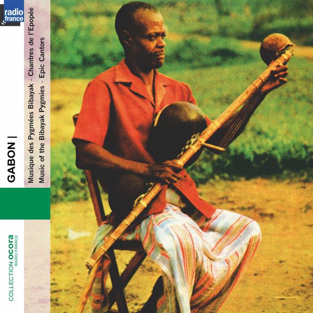 Gabon : Pygmées Bibayak - Pygmies Epic Cantors