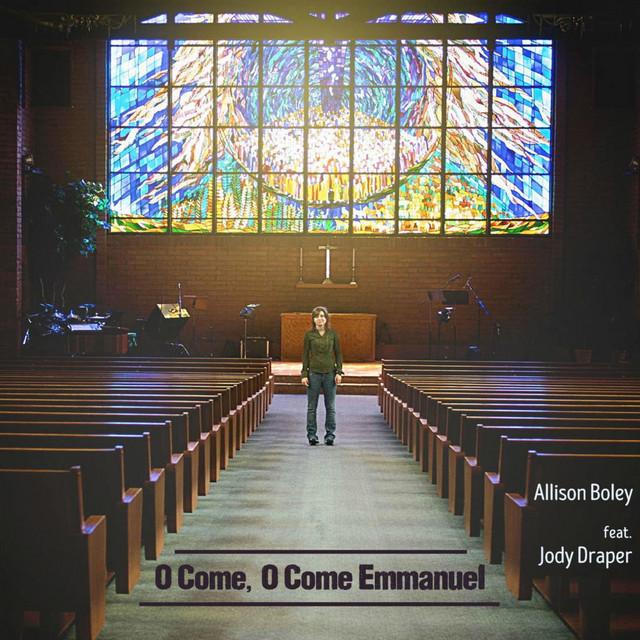 O Come, O Come Emmanuel (feat. Jody Draper) - Single