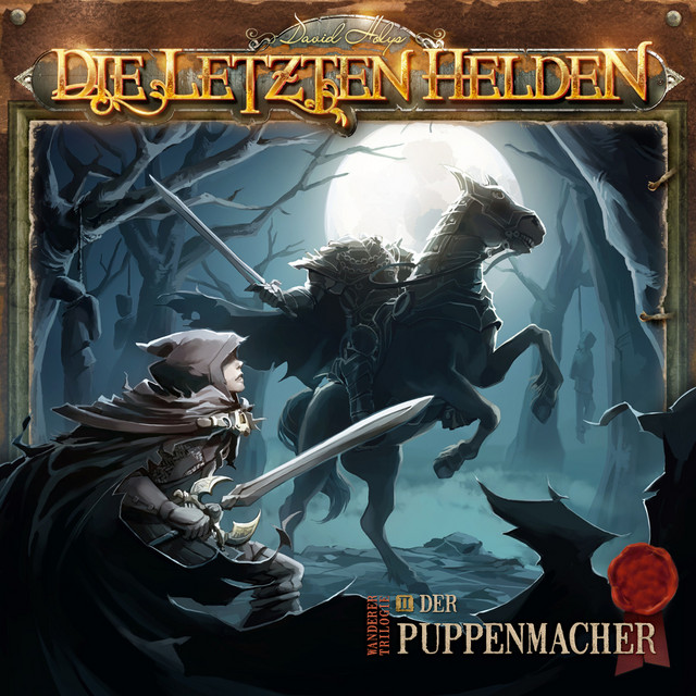 Die Letzten Helden - Wanderer Trilogie 02 Der Puppenmacher Cover
