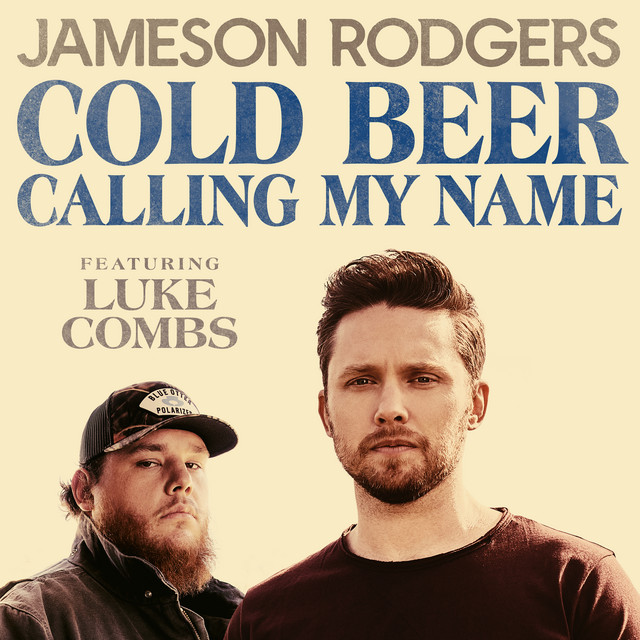 Luke Combs & Jameson Rodgers - Cold Beer Calling My Name cover