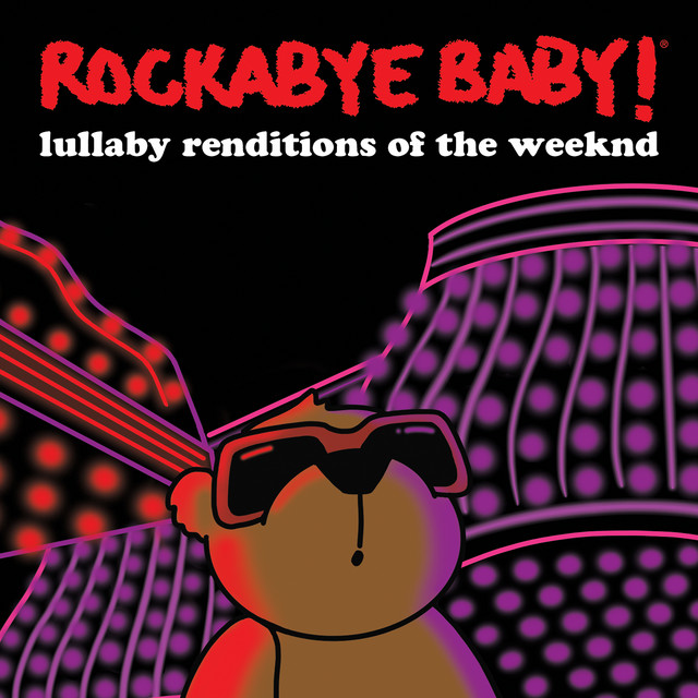 Album cover for Lullaby Renditions of the Weeknd by Rockabye Baby!
