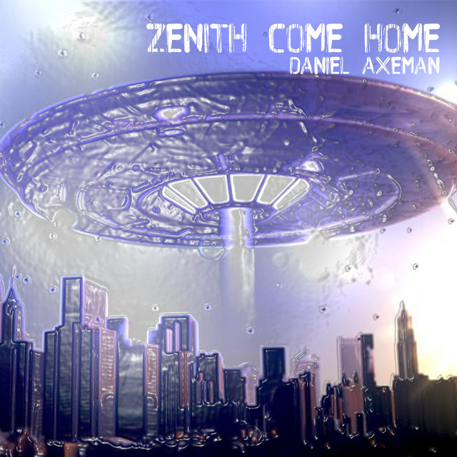 Zenith Come Home