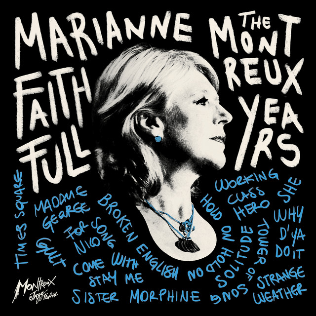 Marianne Faithfull  The Montreux Years :Replay
