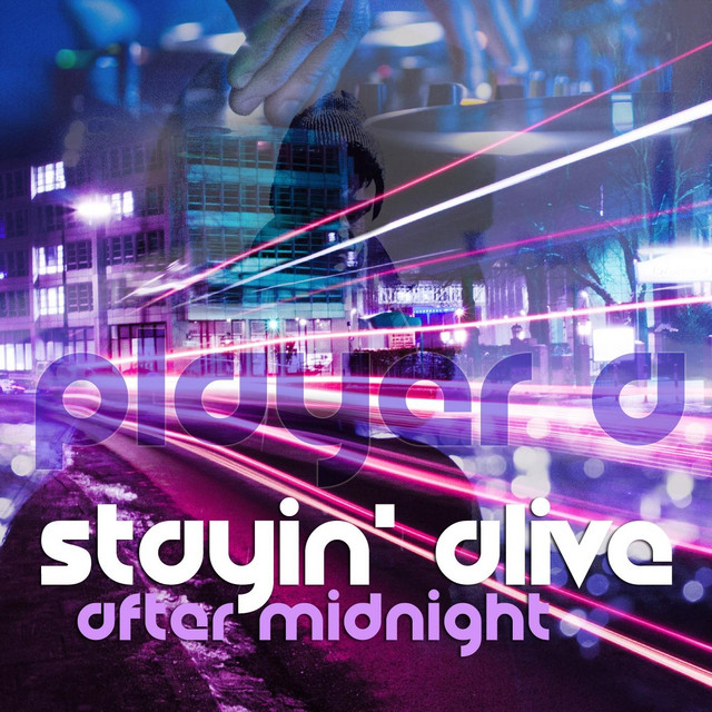 Stayin' Alive (After Midnight)