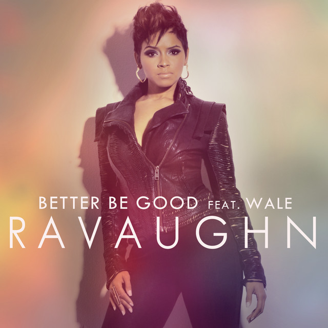 Better Be Good (feat. Wale) [Explicit Deep Radio Mix]