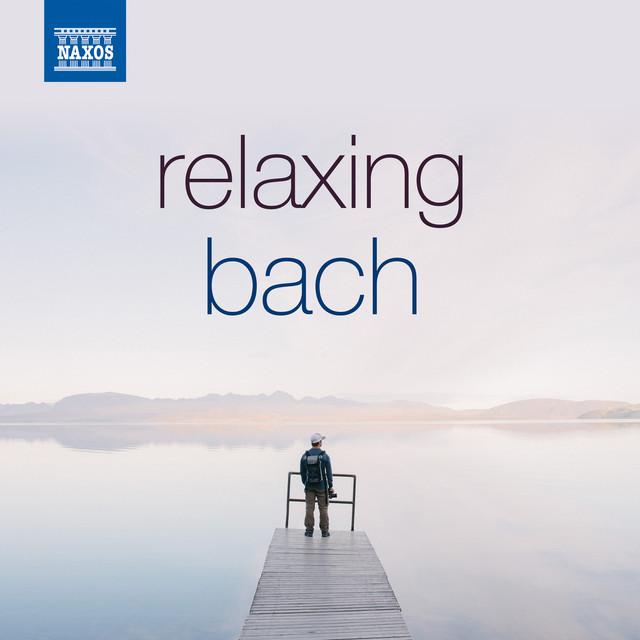 Relaxing Bach