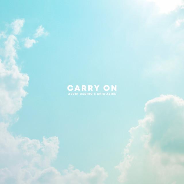 Alvin Cedric, Aria Alise - Carry On