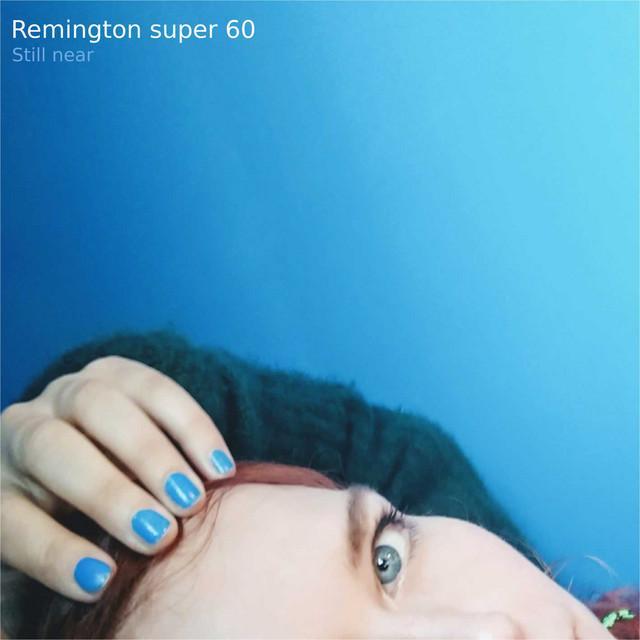 Still near by Remington Super 60