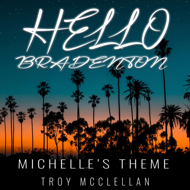 Hello Bradenton: Michelle's Theme
