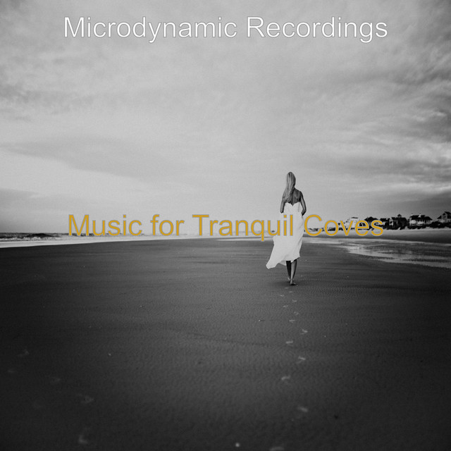 Music for Tranquil Coves