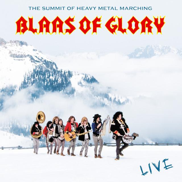 Blaas of Glory - Live