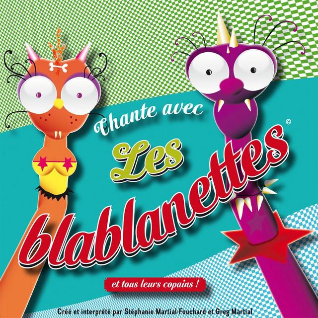 Chante avec les Blablanettes !