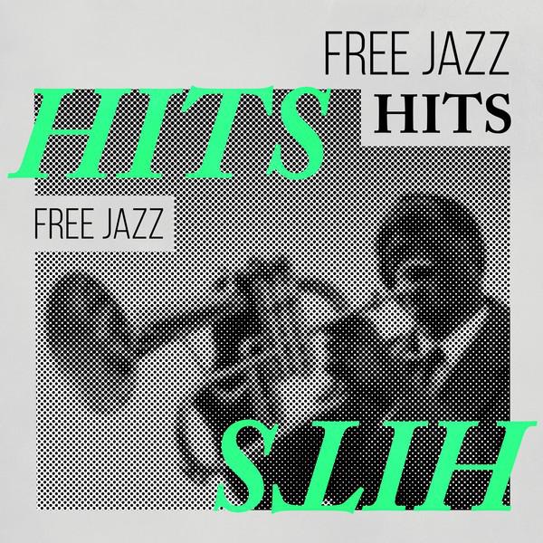 Free Jazz Hits