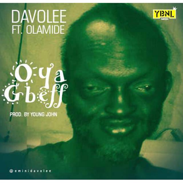 Oya Gbeff (feat. Olamide)