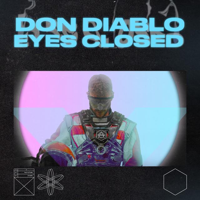 Don Diablo - Eyes Closed Image