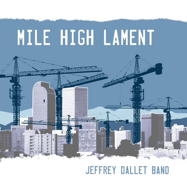 Listen to Mile High Lament by Jeffrey Dallet Band on Spotify