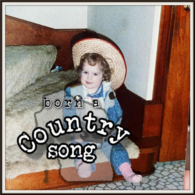Born a Country Song