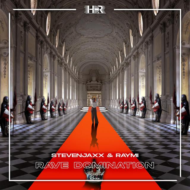 STEVENJAXX & RAYMI - Rave Domination Image