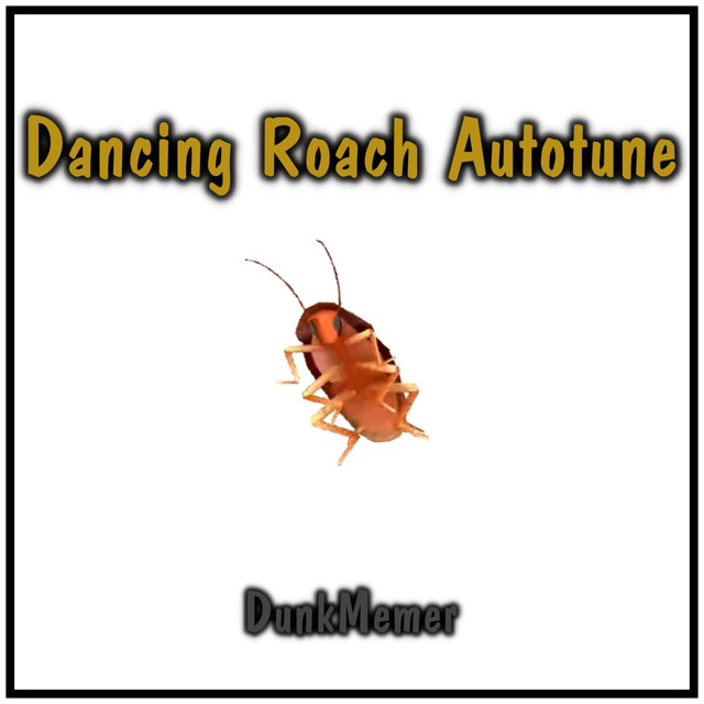 Dancing Roach Autotune Single By Dunkmemer Spotify Προσθέστε αυτό το βίντεο στην ιστοσελίδα σας! dancing roach autotune single by