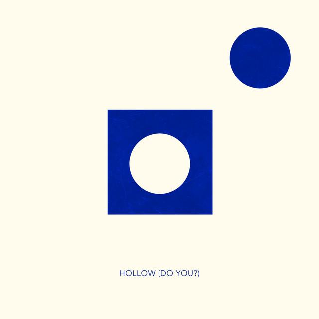 Hollow (Do You?)