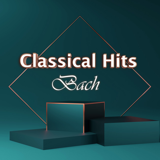 Classical Hits: Bach