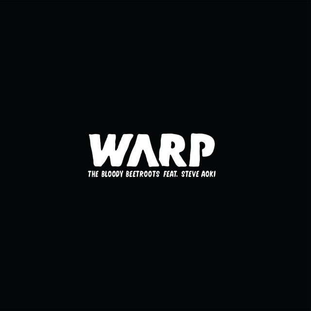 Warp [feat. Steve Aoki]