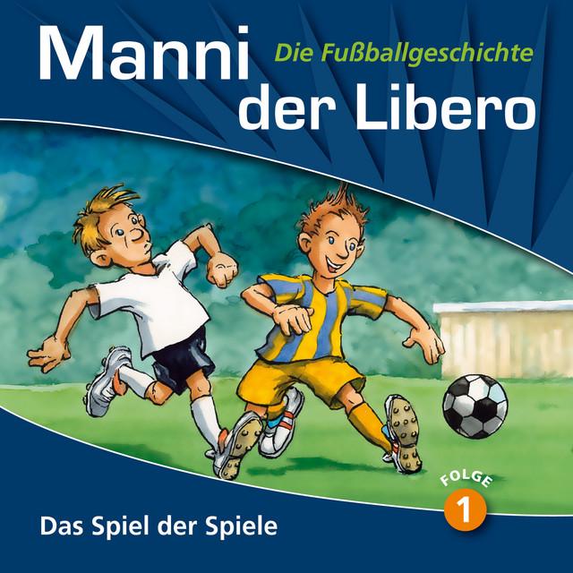 Manni der Libero - Die Fußballgeschichte Cover