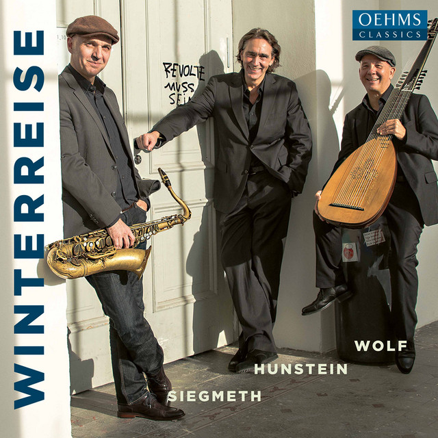 Album cover for Schubert: Winterreise, Op. 89, D. 911 (Arr. A. Wolf & H. Siegmeth for Saxophone, Lute & Narration) by Franz Schubert, Axel Wolf, Hugo Siegmeth, Stefan Hunstein
