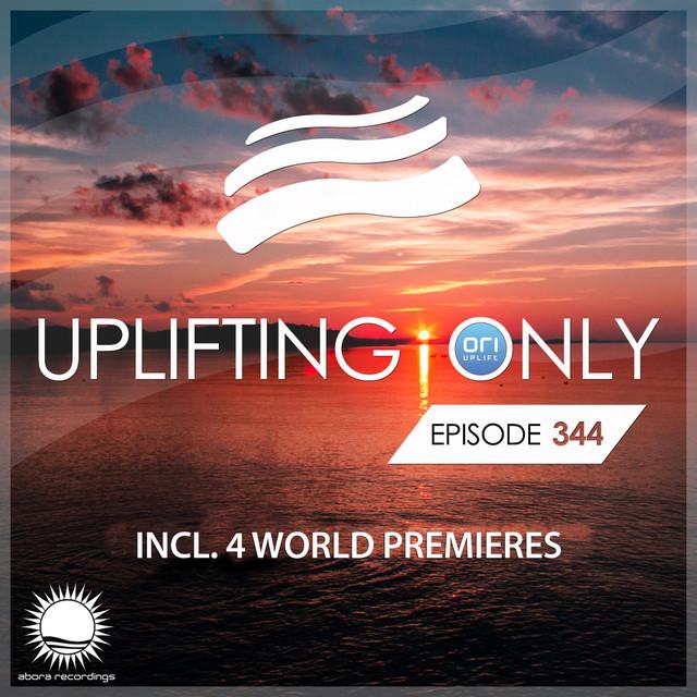 Uplifting Only Episode 344 [All Instrumental] (Sept 12, 2019)