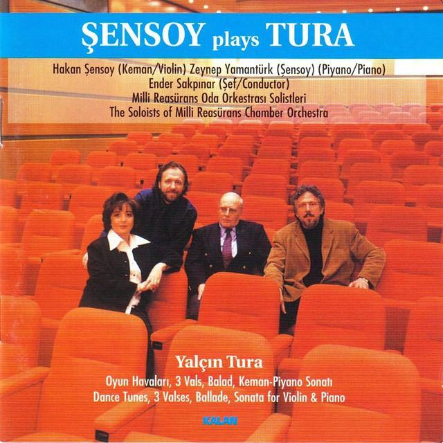 Şensoy Plays Tura