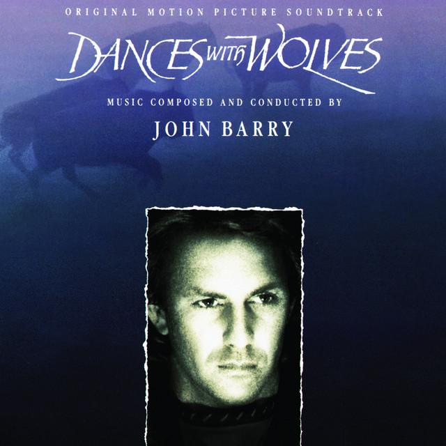 Dances With Wolves - Original Motion Picture Soundtrack