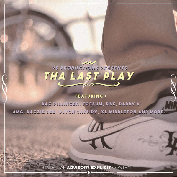 Vs Productions Presents Tha Last Play