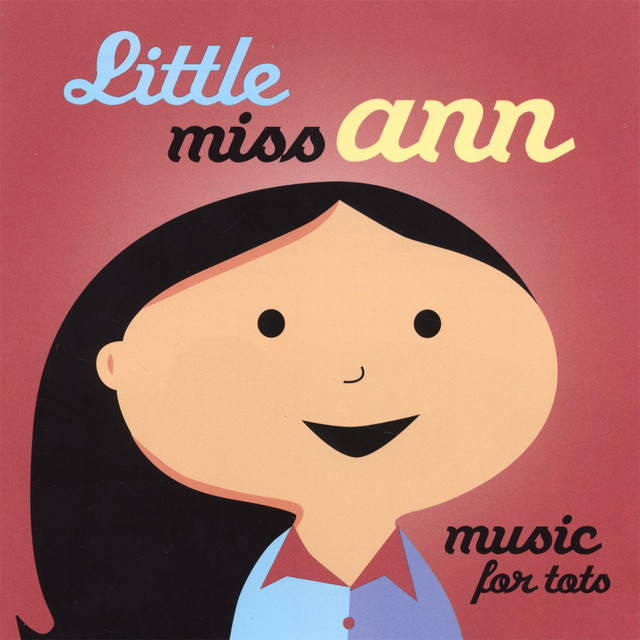 Music for Tots by Little Miss Ann