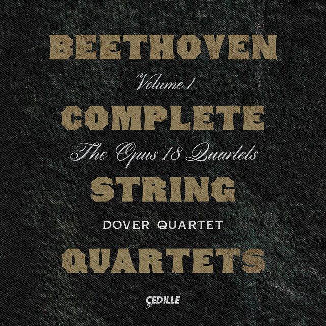 Album cover for Beethoven: Complete String Quartets, Vol. 1 by Ludwig van Beethoven, Dover Quartet