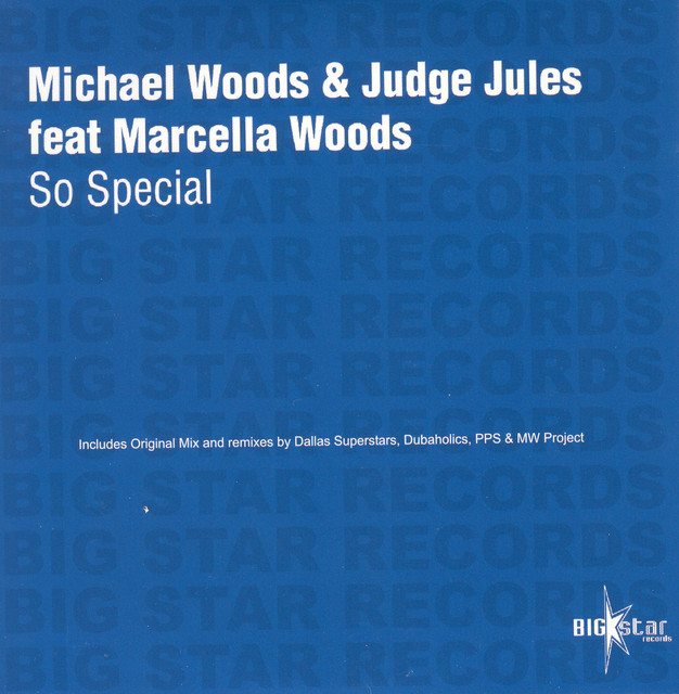 So special · Michael Woods & Judge Jules ft. Marcella Woods