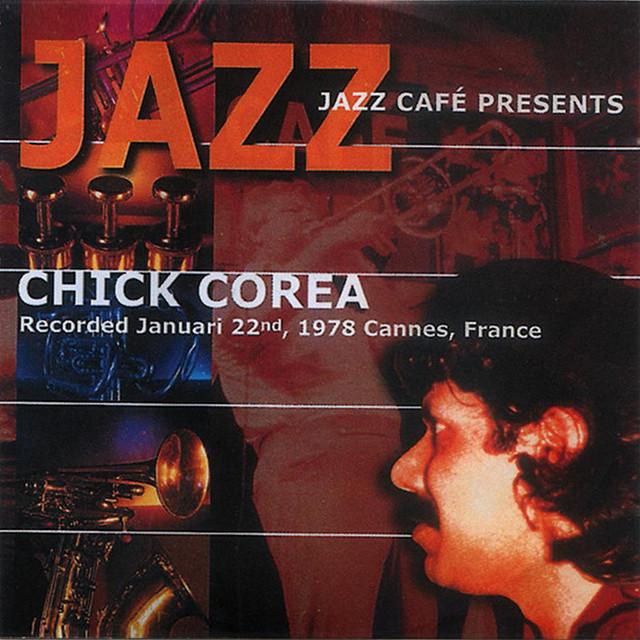 Jazz Cafe Presents Chick Corea