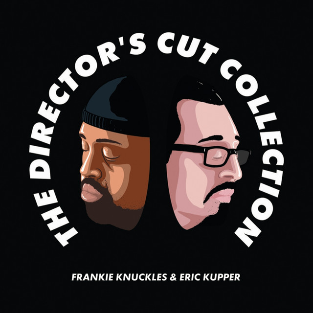 The Director's Cut Collection - Continuous Mix - song by Eric Kupper    Spotify