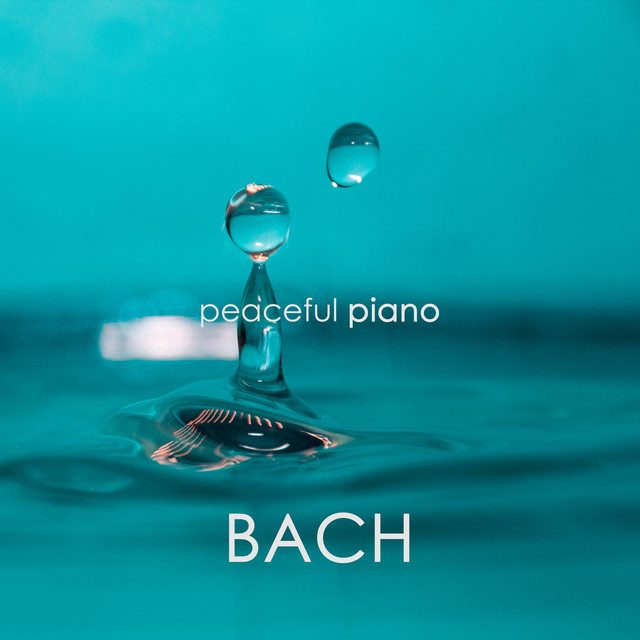 Peaceful Piano - Bach