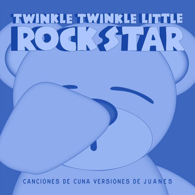 Canciones de Cuna Versiones de Juanes