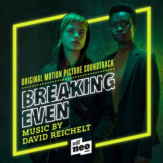 Breaking Even (Original Motion Picture Soundtrack)