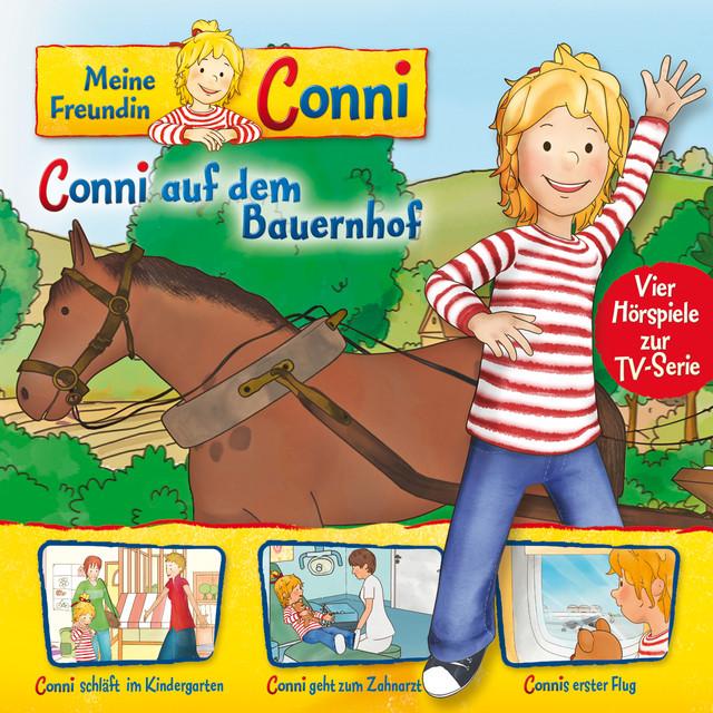 02: Conni auf dem Bauernhof  -  Conni schläft im Kindergarten  -  Conni geht zum Zahnarzt  -  Connis erster Flug (Vier Hörspiele zur TV-Serie) Cover