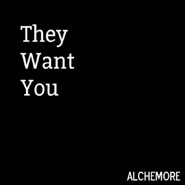 They Want You