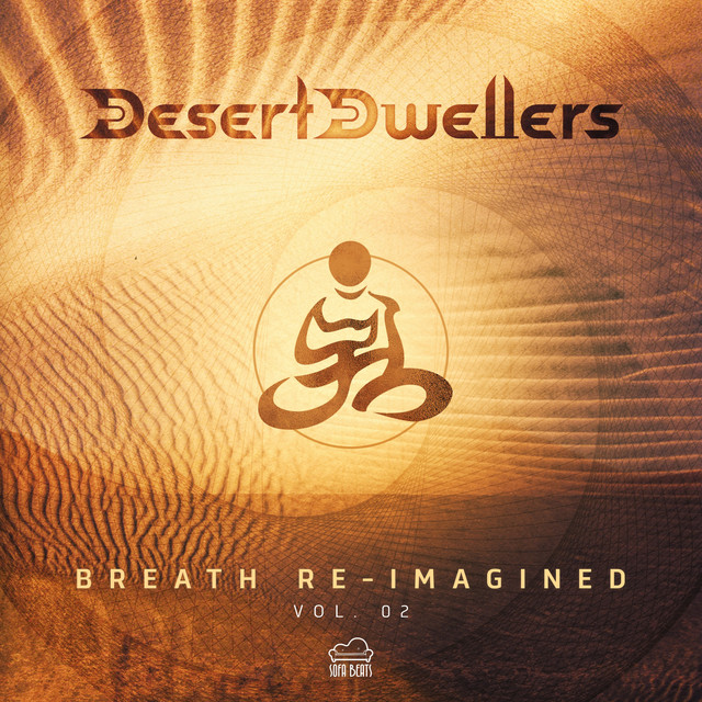 Desert Dwellers - Breath Re-Imagined Vol.2 Image