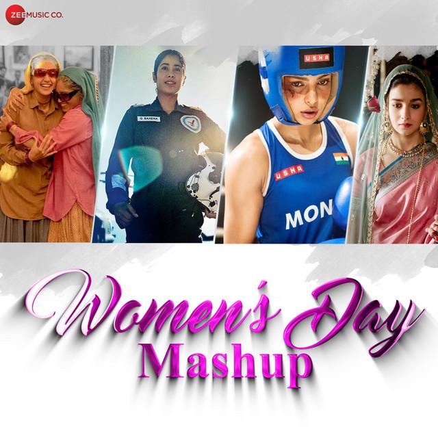 Women's Day Mashup