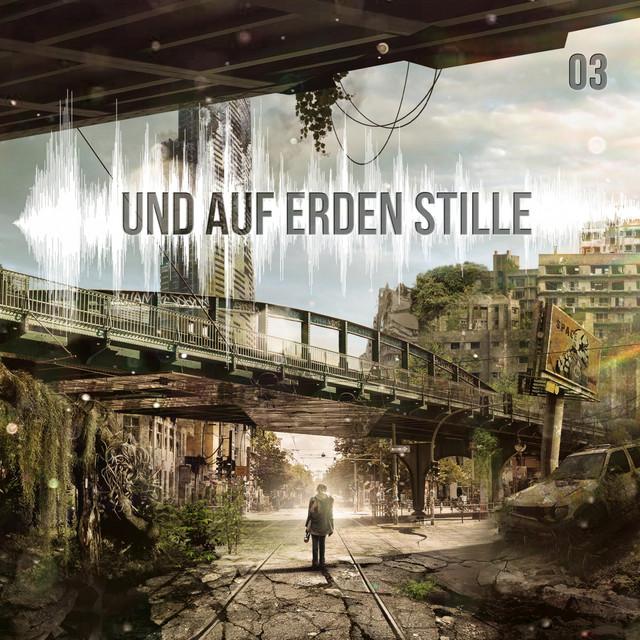Und auf Erden Stille: Episode 03 Cover