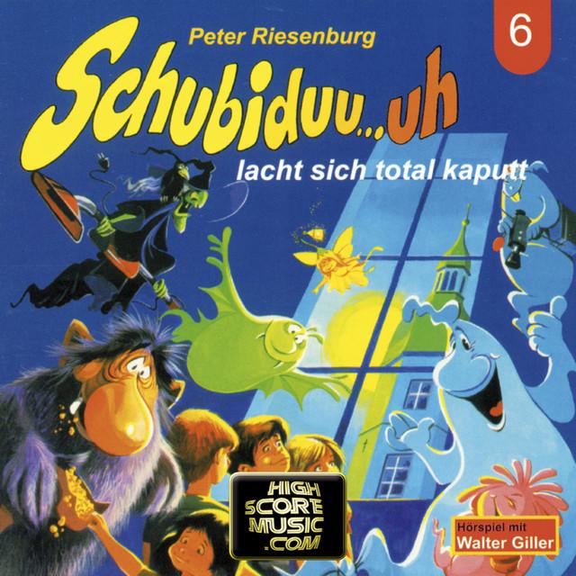 Folge 06: Schubiduu...uh - lacht sich total kaputt Cover