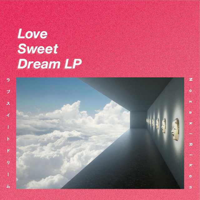 Love Sweet Dream LP